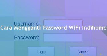 Cara mengganti password wifi indihome fiber home, Zte dan Huawei
