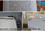 Cara Mengganti Password WiFi ZTE Lewat HP