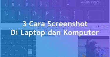 Cara Screenshot Di Laptop dan Komputer Windows 10