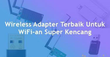 Wireless Adapter Terbaik Dengan Harga Murah
