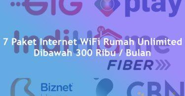 7 Paket Internet WiFi Rumah Unlimited Dibawah 300 Ribu PerBulan