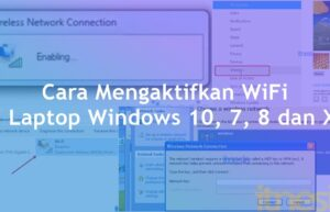 Cara Mengaktifkan WiFi Di Laptop Windows 10, 7, 8 dan XP