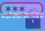 Cara mengganti password wifi lewat hp