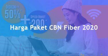 Harga Paket CBN Fiber Termurah Perbulan 2020