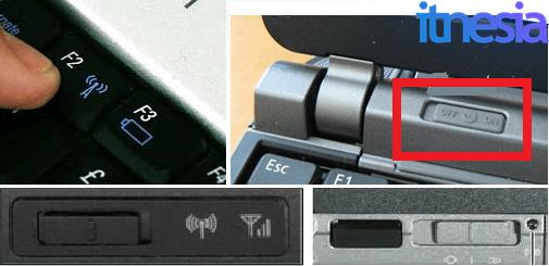 Laptop Tidak Bisa Mendeteksi WiFi - MengatasiWireless Capability is Turned Off - Letak Tombol Menyalakan WiFi Pada Laptop