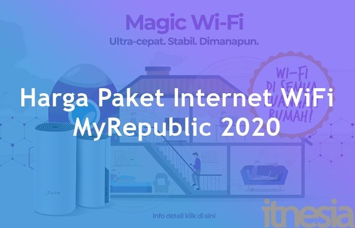 Harga Paket Internet WiFi MyRepublic Termurah 2020