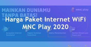 Harga Paket MNC Play Internet Perbulan WiFi Rumah Unlimited dan TV Kabel Berlangganan 2020