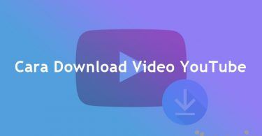 Cara Download Video Di YouTube Melalui Android, iPhone Dan Laptop Tanpa Aplikasi