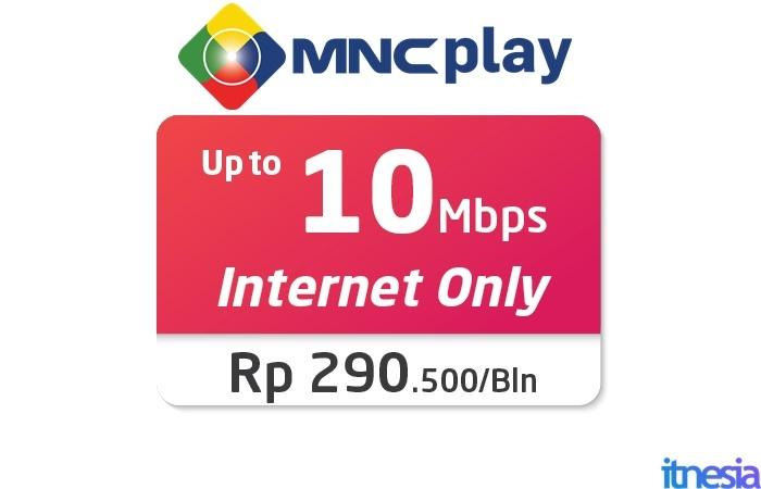 Paket WiFi Murah Untuk Di Rumah 2020 MNC Play 10 Mbps Internet Only