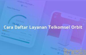 Cara Daftar Telkomsel Orbit WiFi Tanpa Kabel Jaringan