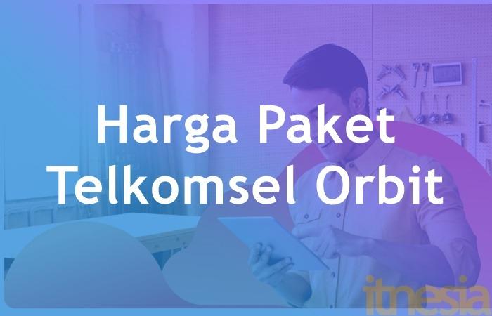 Harga Telkomsel Orbit Pasang WiFi Di Rumah Jadi Mudah