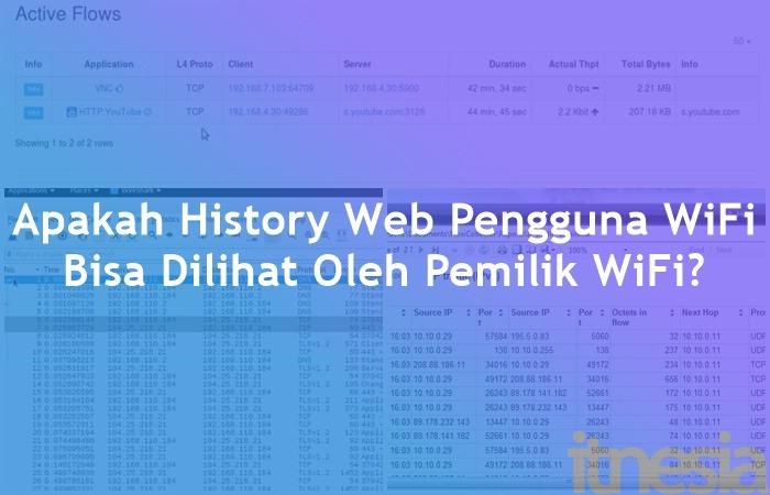 Cara Mengetahui History Pengguna WiFi Apakah History Web Pengguna WiFi Bisa Dilihat Oleh Pemilik WiFi