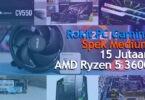 Rakit PC Gaming 15 Jutaan 2020 AMD Ryzen 5 3600