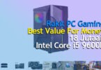 Rakit PC Gaming 18 Juta Intel Core i5-9600K RX 5700