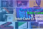 Rakit PC Gaming 6 Jutaan 2020 Intel Core i3-9100F [Entry Level]