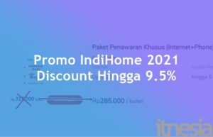 Promo IndiHome 2021 Discount Hingga 9.5%