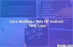 5 Cara Membuka Pola HP Android Yang Lupa [Bisa Tanpa Root] (2)