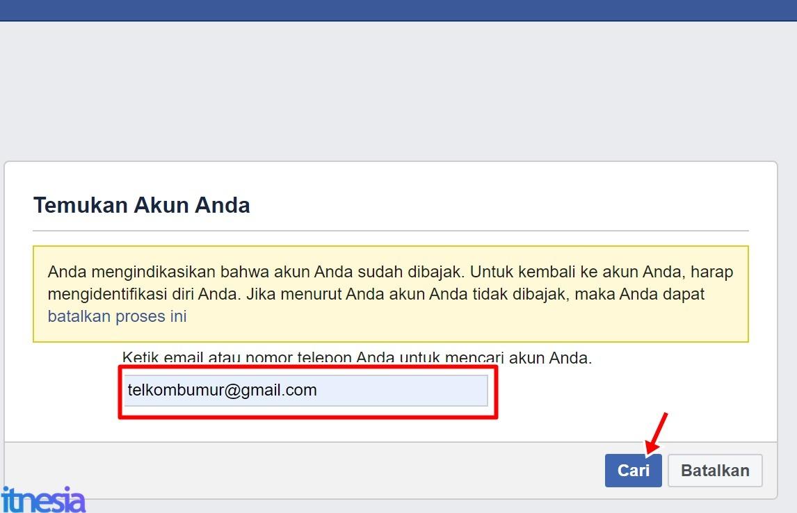 Cara Mengembalikan Akun FB Yang Dibajak - Masukan Email Atau No Telepon Dari Akun Yang Bersangkutan