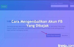 Cara Mengembalikan Akun FB Yang Dibajak Tanpa Email Dan Nomor Telepon