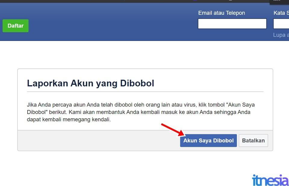 Cara Mengembalikan Akun FB Yang Dibajak - Tekan Tombol Akun Saya Dibobol